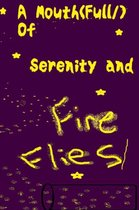 A Mouth (Full/) of Serenity and Fireflies/