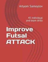 Improve Futsal Attack