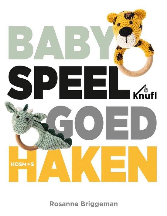 Babyspeelgoed haken - Rosanne Briggeman  