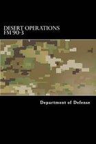 Desert Operations FM 90-3