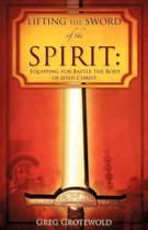 Lifting the Sword of the Spirit
