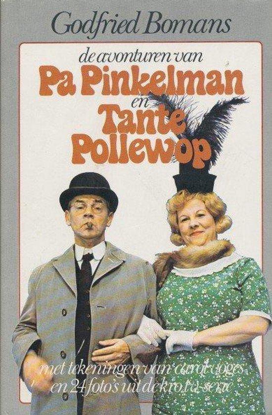 Avonturen van Pa Pinkelman en Tante Pollewop - Bomans |