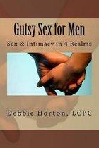 Gutsy Sex for Men