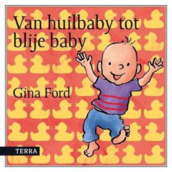 Van huilbaby tot blije baby - Gina Ford pdf epub