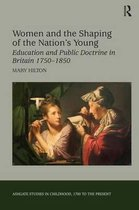 Women and the Shaping of the Nation's Young