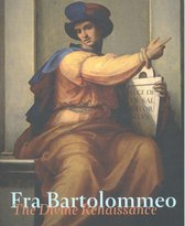 Fra Bartolommeo. The Divine Renaissance
