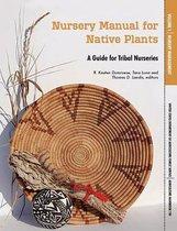 Nursery Manual for Native Plants