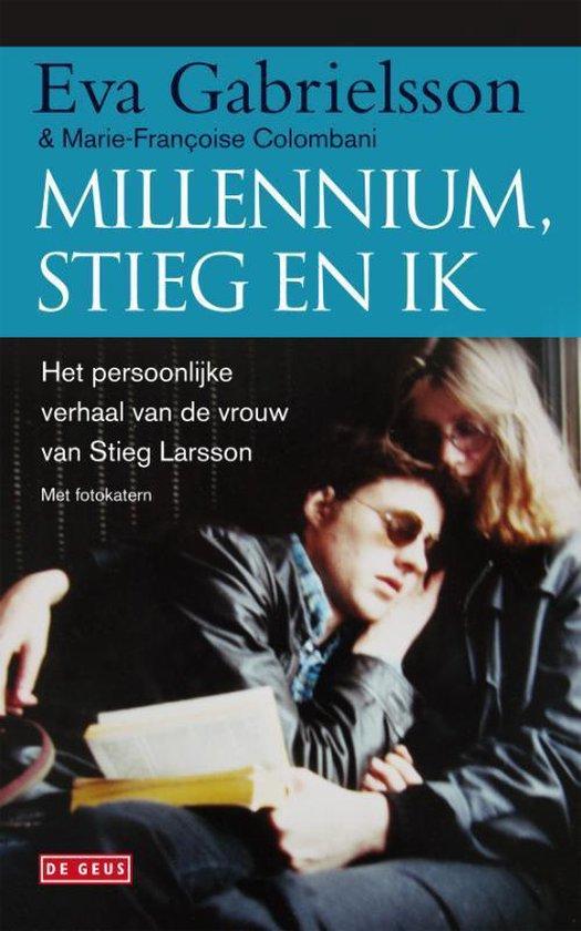 Millenium, Stieg en ik - Eva Gabrielsson |