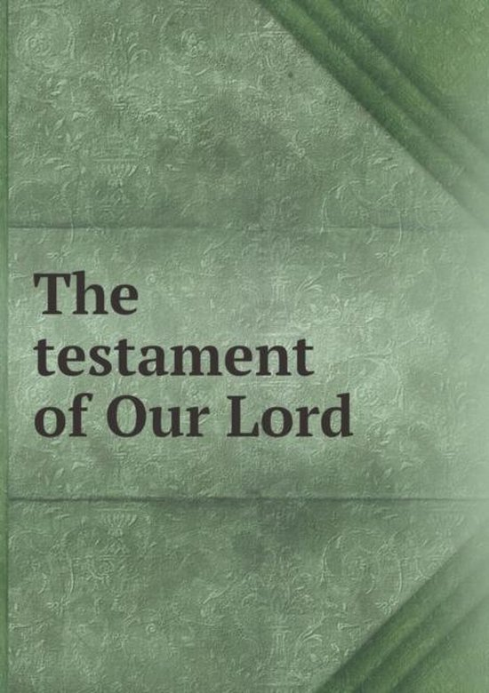 Boek cover The Testament of Our Lord van Arthur John Maclean (Paperback)