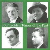 Four Golden Tenors of the Past