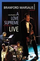 Branford The Quartet Marsalis - Coltrane's A Love Supreme Live In A