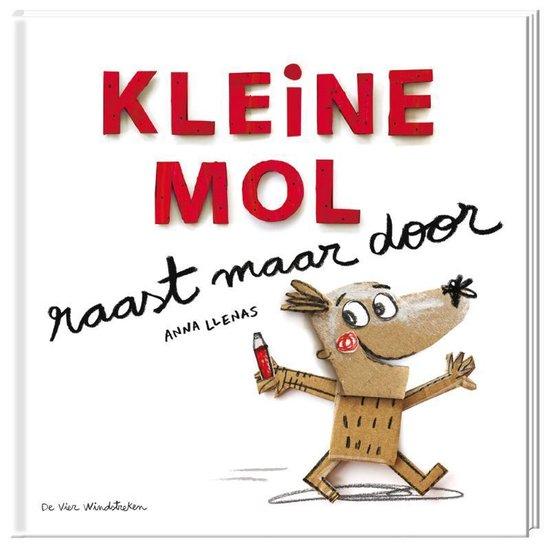 Boek cover Kleine Mol raast maar door van Anna Llenas (Hardcover)