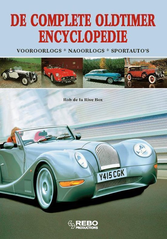 De Complete Oldtimer Encyclopedie - Rob de La Rive Box |