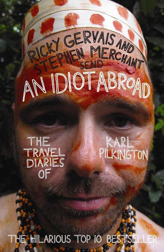 Boek cover An Idiot Abroad van Karl Pilkington (Onbekend)