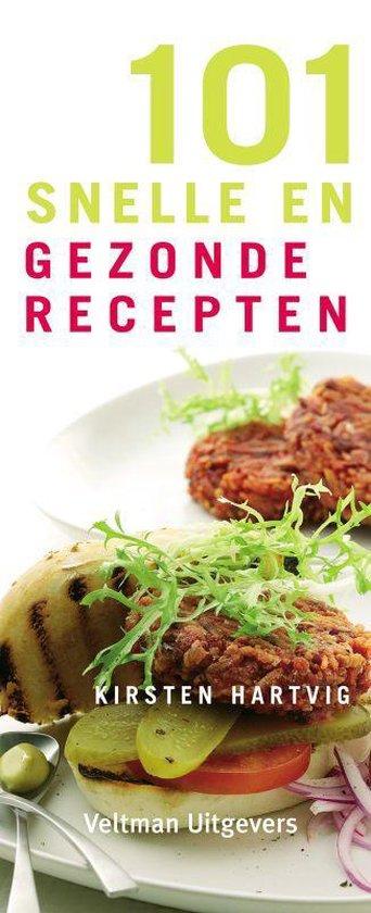 101 snelle en gezonde recepten - K. Hartvig |