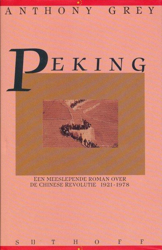 PEKING - Anthony Grey  