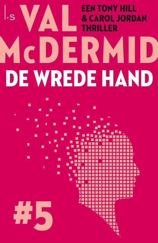 De wrede hand - Val McDermid |