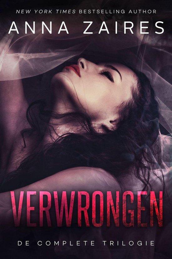 De Verwrongen-trilogie - Verwrongen: De complete trilogie - Anna Zaires |