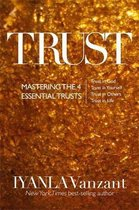 Trust: Mastering the 4 Essential Trusts