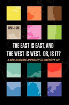 The East Is East, and the West Is West. Or, Is It?