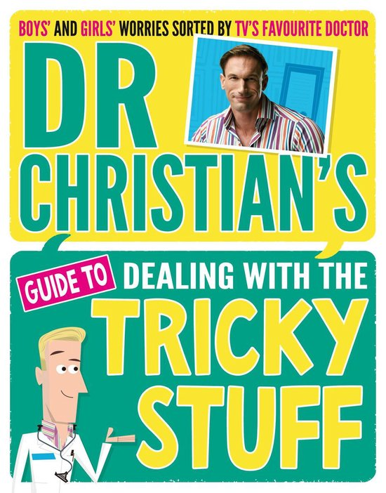 Dr Christian's Guide to Dealing with the Tricky Stuff