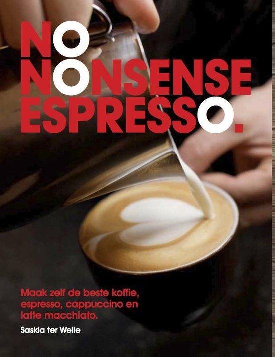 No nonsense espresso - Saskia Ter Welle   Fthsonline.com