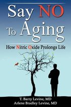 Say NO to Aging