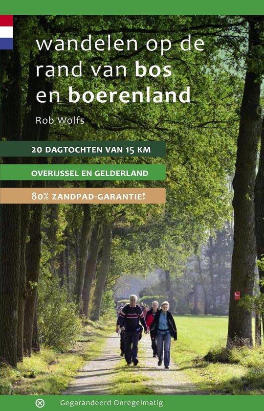 Wandelen op de rand van bos en boerenland - Rob Wolfs pdf epub