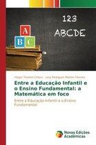 Entre a Educacao Infantil E O Ensino Fundamental