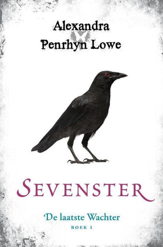 Boek cover Sevenster De laatste wachter boek 1 - Alexandra Penrhyn Lowe van Alexandra Penrhyn Lowe (Onbekend)