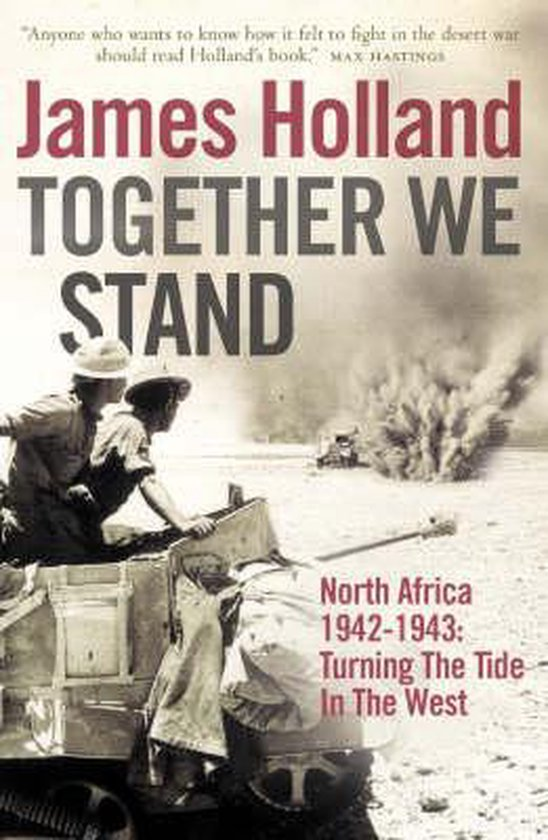Boek cover Together We Stand: North Africa 1942-1943 van James Holland