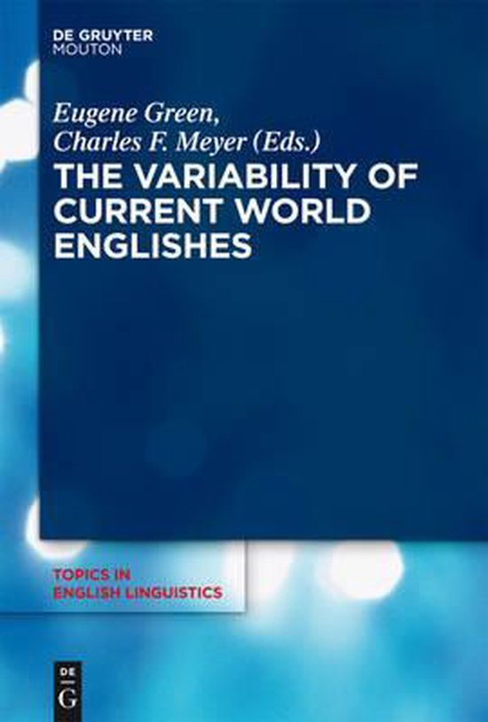 The Variability of Current World Englishes