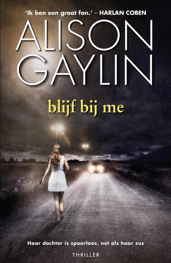 Brenna Spector 3 - blijf bij me - Alison Gaylin  