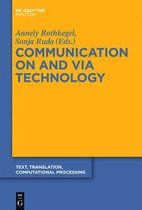 Communication on and via Technology