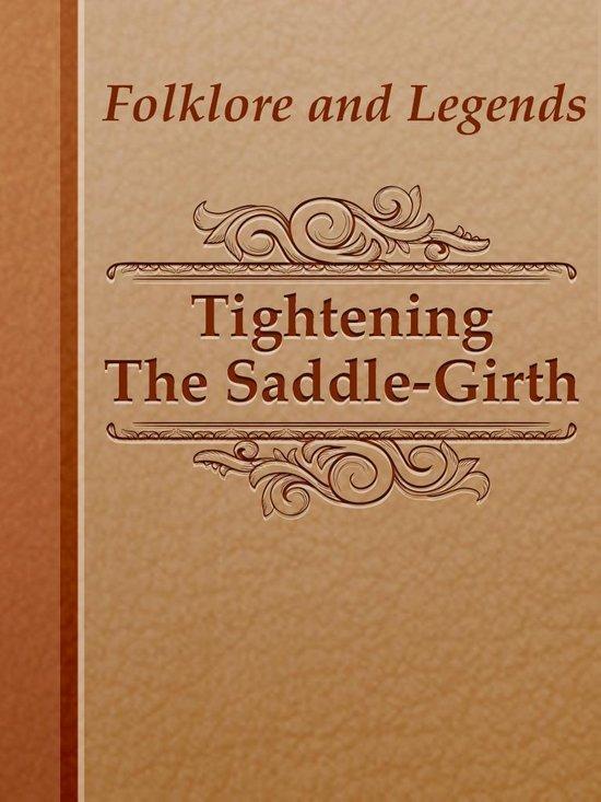 Tightening The Saddle-Girth
