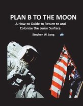Plan B to the Moon