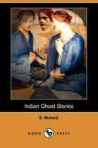 Indian Ghost Stories (Dodo Press)