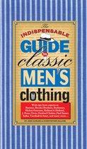 Boek cover The Indispensable Guide to Classic Mens Clothing van Joshua Karlen