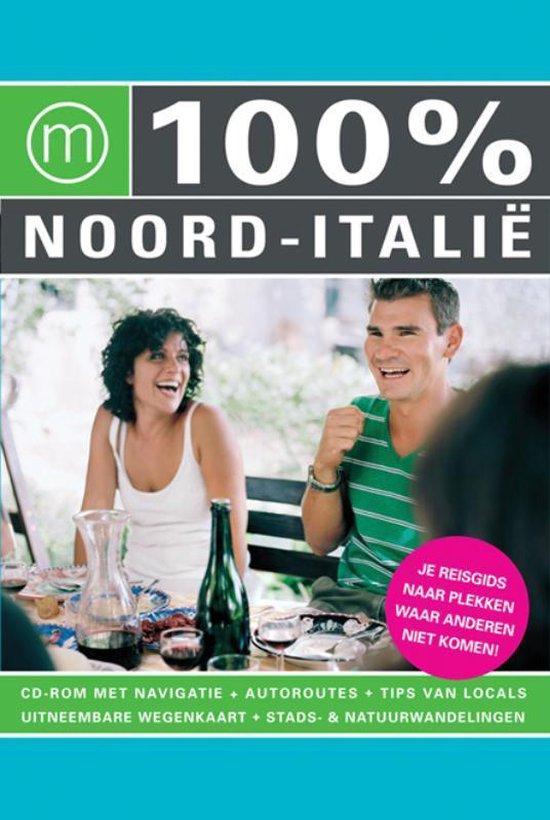 Cover van het boek '100% Noord-Italië' van Ellen Huijzer