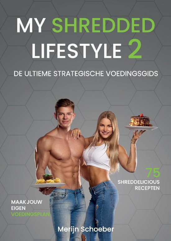 Boek cover My Shredded Lifestyle 2 van Merijn Schoeber (Hardcover)
