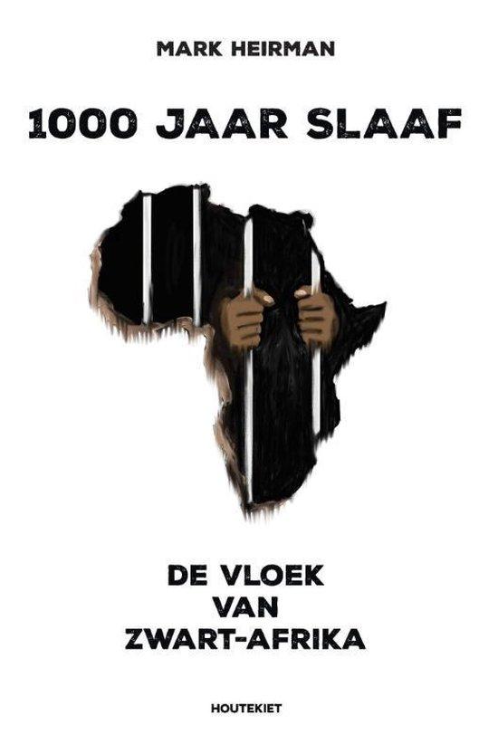 1000 jaar slaaf - Mark Heirman |