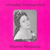 Lebendige Vergangenheit: Elisaveta Shumskaya