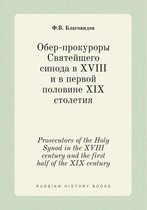 Prosecutors of the Holy Synod in the XVIII Century and the First Half of the XIX Century