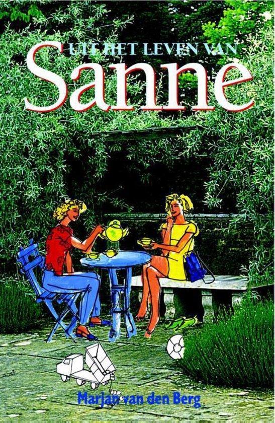 Sanne 2 - Uit het leven van Sanne - Marjan van den Berg |