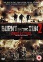 Burnt By The Sun 2: Exodus & Citadel