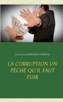La corruption un peche qu'il faut fuir
