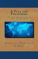 A Plea for Preachers