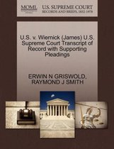 U.S. V. Wiernick (James) U.S. Supreme Court Transcript of Record with Supporting Pleadings