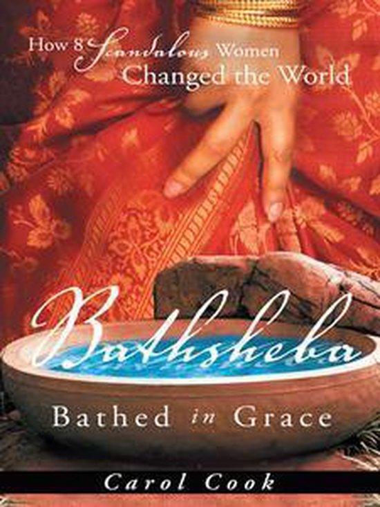 Bathsheba Bathed in Grace
