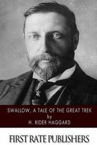 Swallow, a Tale of the Great Trek